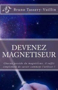 Devenez Guerisseur Magnetiseur